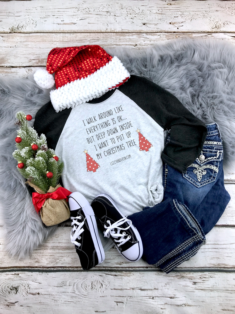"""PUT YOUR TREE UP"" Christmas Raglan"