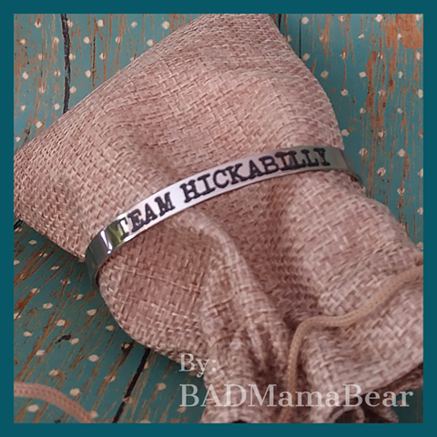 """Team Hickabilly"" Stainless Cuff Bracelet"