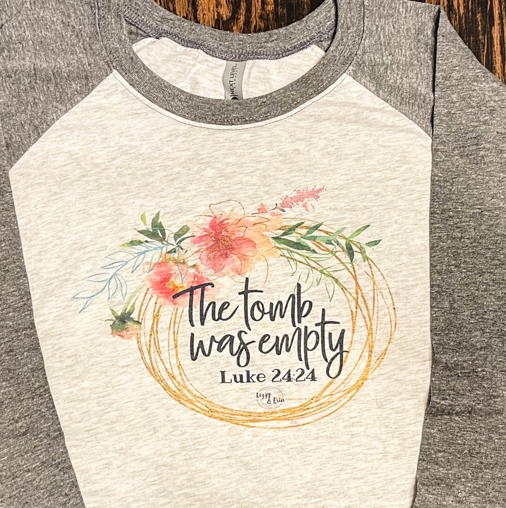 """The Tomb was Empty"" Easter Raglan (Gray Sleeve)"