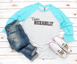 "Load image into Gallery viewer, ""Team Hickabilly"" RAGLAN (Teal Sleeve)"
