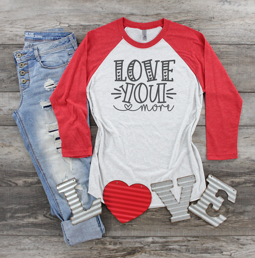 Love You More (RAGLAN Red)