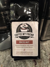 Load image into Gallery viewer, Hazelnut Flavored Coffee - Coffee My Friend 12oz Freshly Roasted Ground Coffee