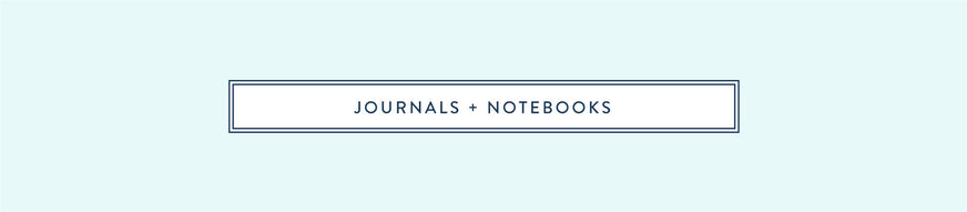 Journals + Notebooks