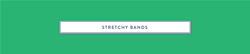 Stretchy Bands