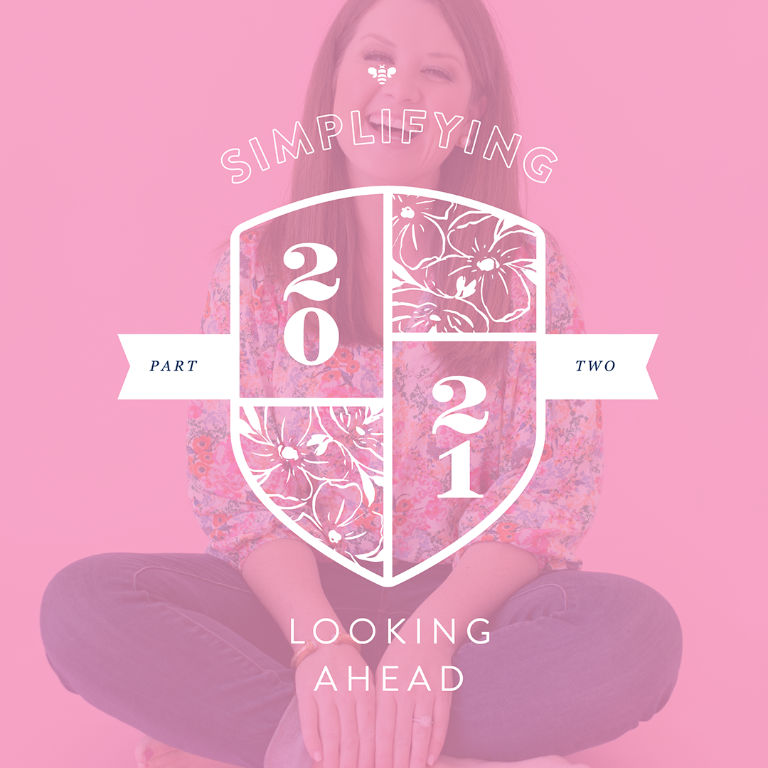 Simplifying 2021, Looking Ahead by Emily Ley