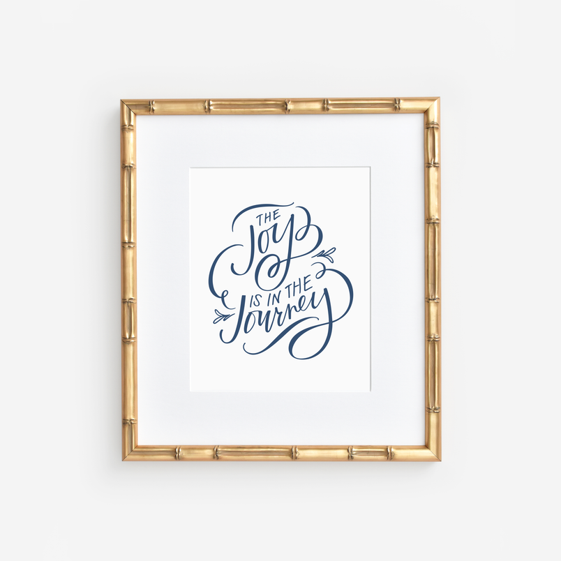 Joy is in the Journey Art Print