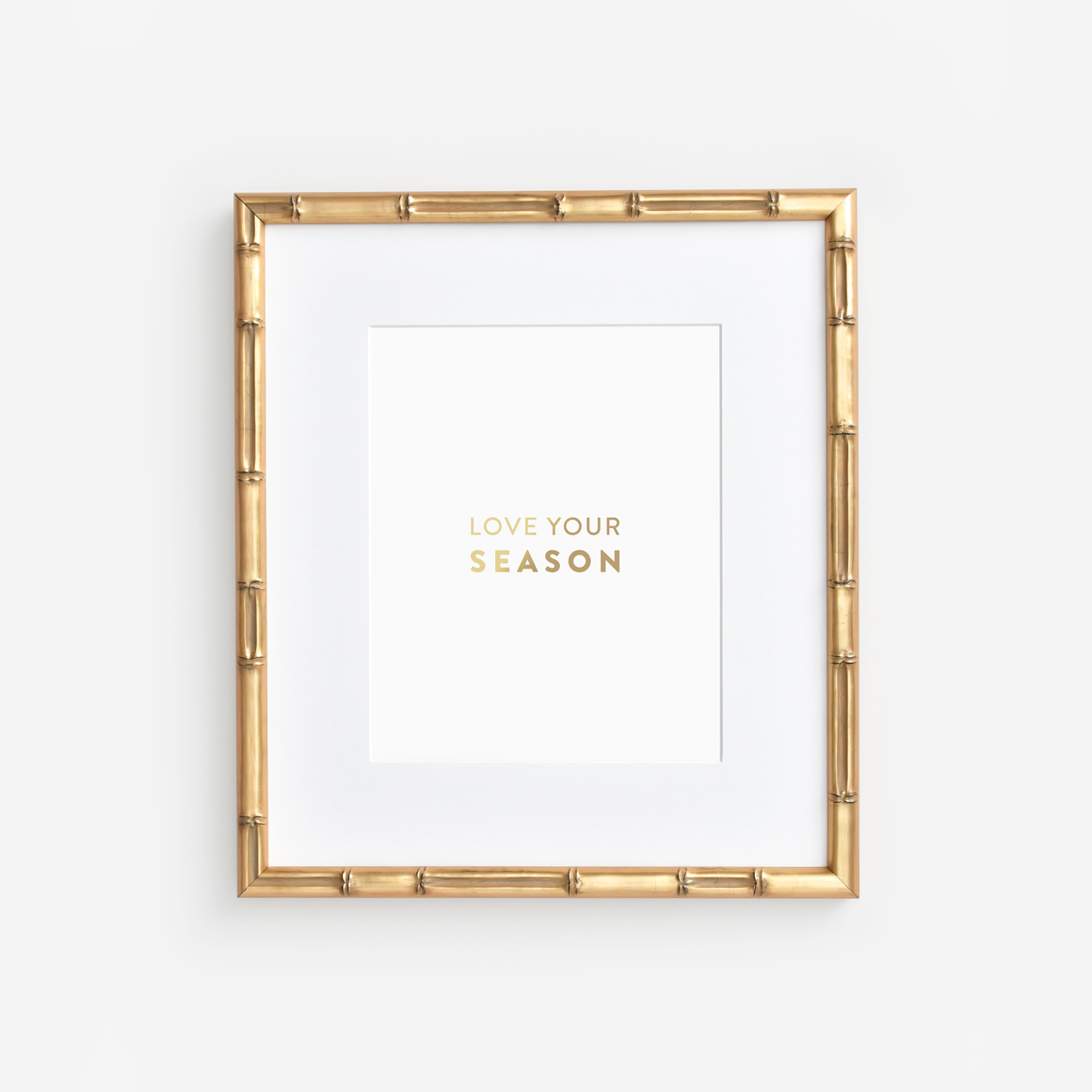 Love Your Season Art Print