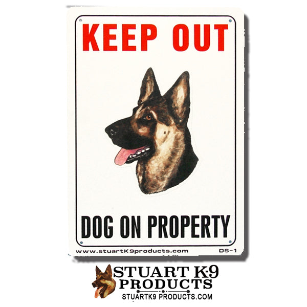 Keep Out | Dog on Property -Weatherproof | German Shepherd