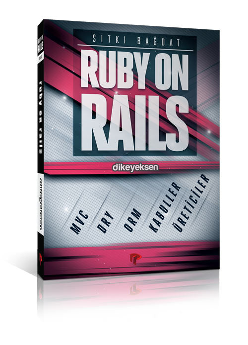 Ruby on Rails - Sıtkı Bağdat - Dikeyeksen - 1