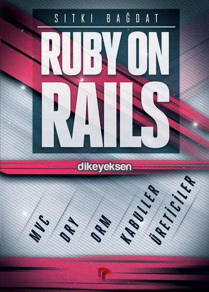Ruby on Rails - Sıtkı Bağdat - Dikeyeksen - 2