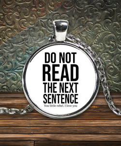 Do Not Read Funny Necklace