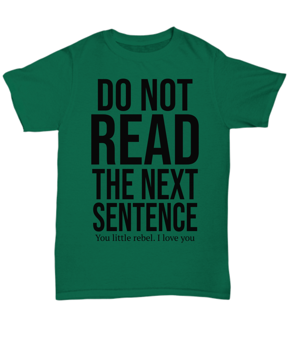Do Not Read Funny Shirts