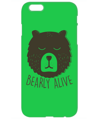 Bearly Alive Funny Phone Cases