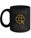 I Know HTML Funny Coffee Mugs