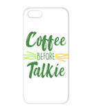 Coffee Before Talkie Funny Phone Cases