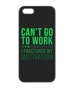 Can't Go Work Funny Phone Cases