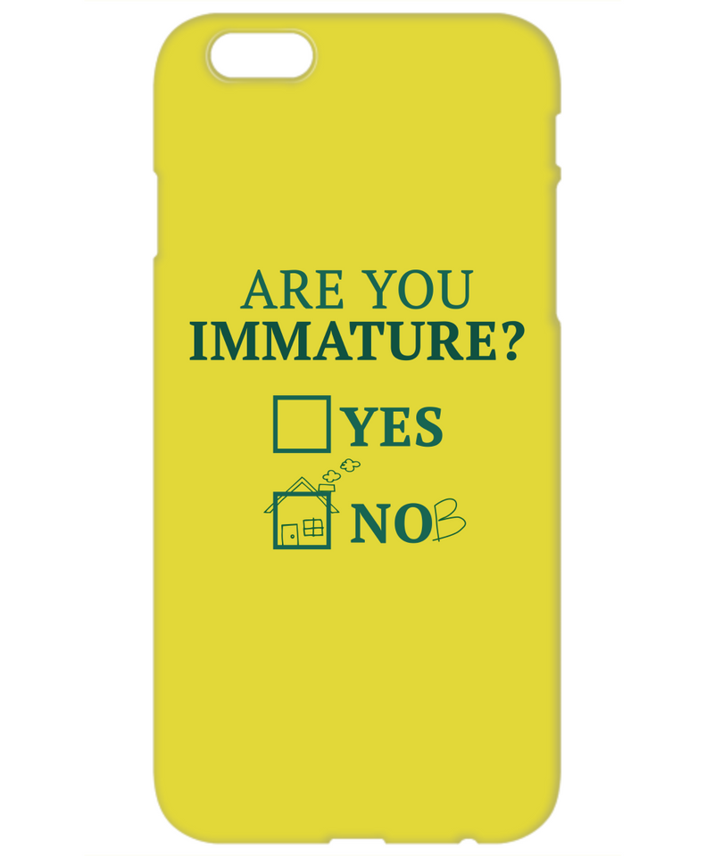 Are You Immature Funny Phone Cases