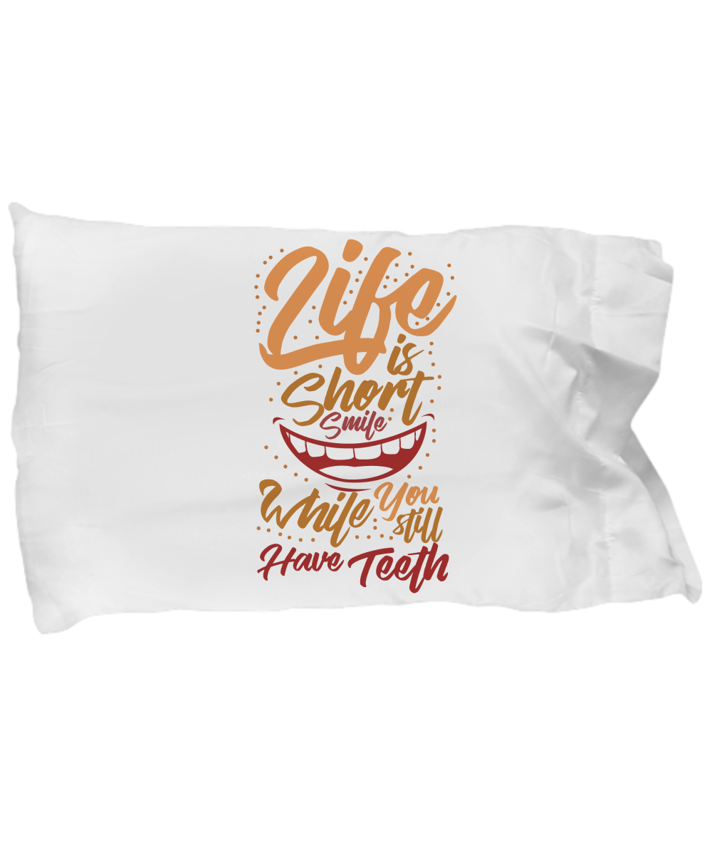 Life Is Short Funny Pillow Cases