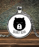 Bearly Alive Funny Necklace