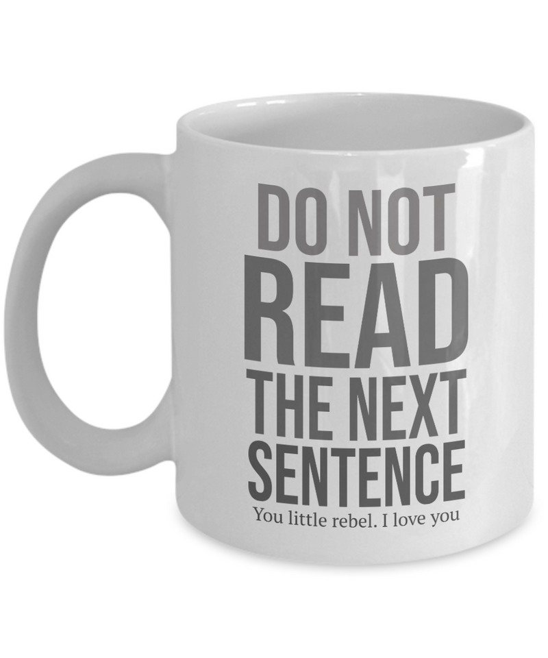 Do Not Read Funny Coffee Mugs