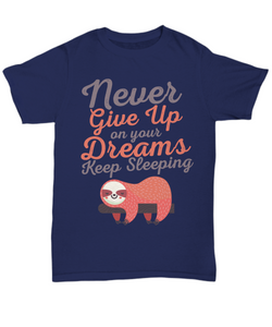 Keep Sleeping Funny Shirts