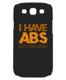I Have Abs Funny Phone Cases