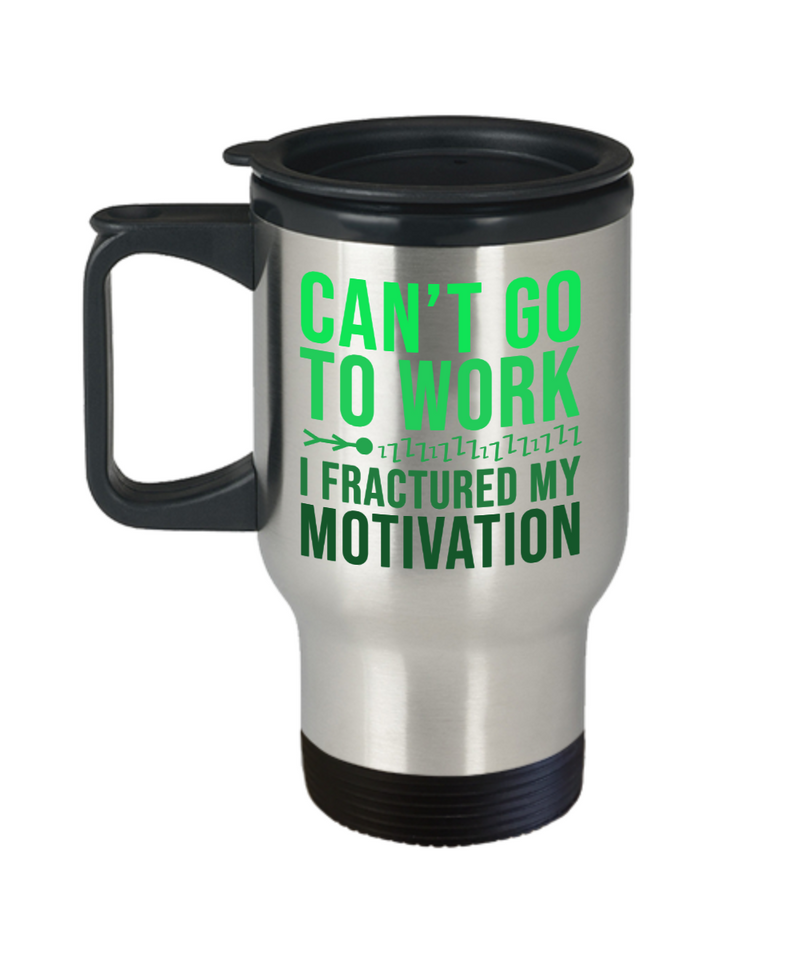 Can't Go Work Funny Travel Mugs