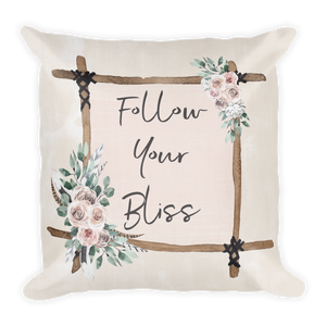Follow Your Bliss Premium Pillow