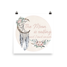 Load image into Gallery viewer, The Moon is Calling Photo paper poster