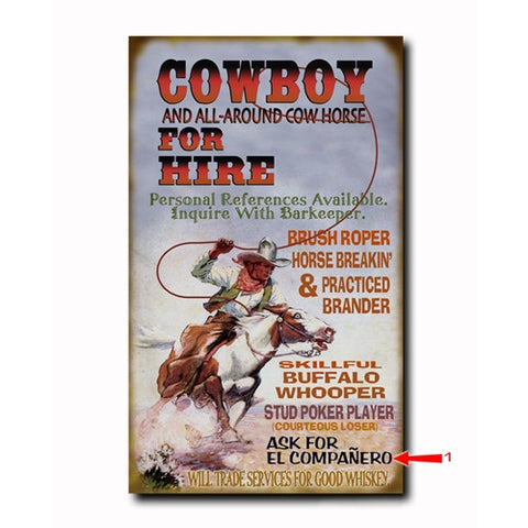 Cowboy For Hire Custom Sign