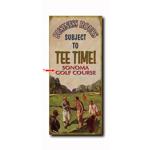 Golf Hours Custom Sign