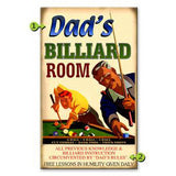 Dad's Billiard Room Custom Sign