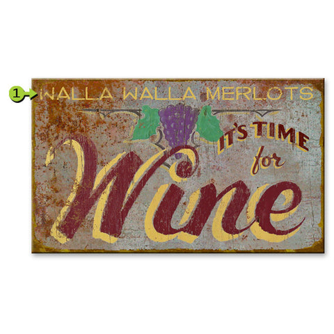 It's Time for Wine Custom Sign