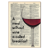A Meal Without Wine Wood Sign