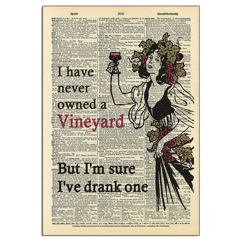 Never Owned a Vineyard Sign