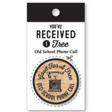 Wooden Nickel - Old-School Phone Call