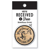 Wooden Nickel - Rebellious Drink