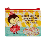 Too Many Clothes Coin Purse