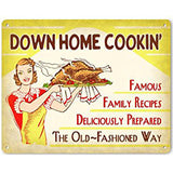 Down Home Cooking Metal Sign