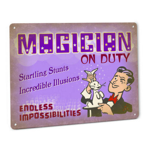 Magician on Duty Metal Sign