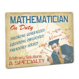 Mathematician on Duty Metal Sign (male)