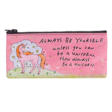 Always Be a Unicorn Pencil Case