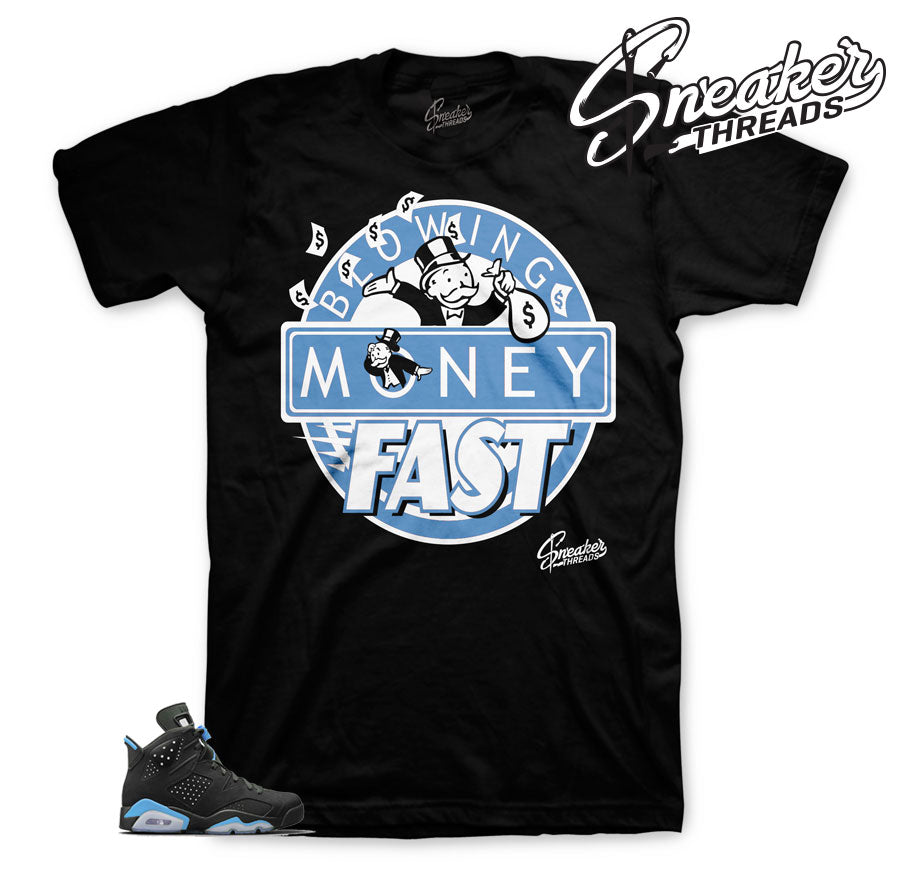 2722a25899f635 Home Jordan 6 UNC Blowing Money Fast Shirt. Share
