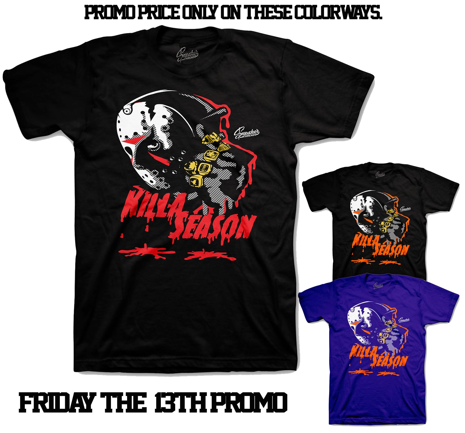 Killa Season Shirt - Friday The 13th Special
