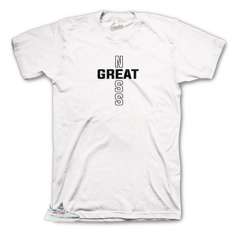 Greatness Cross Shirt to Match Yeezy Boost Zebra