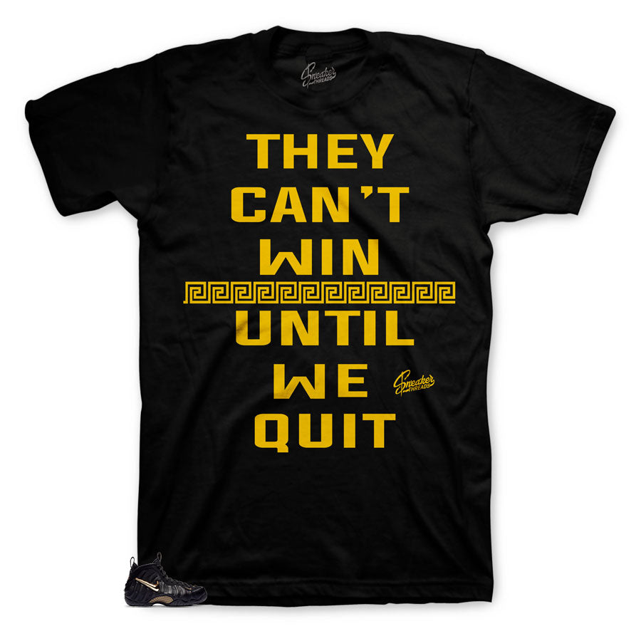 They Cant Win shirt to match foamposite black metallic shoes.