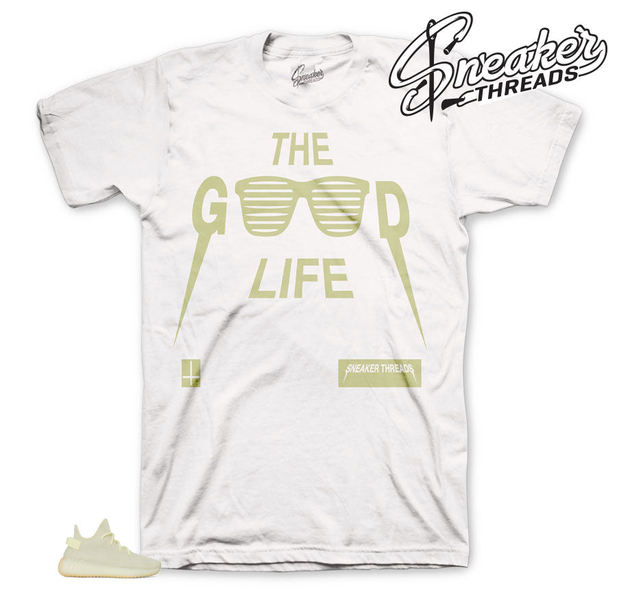 Yeezy Butter The Good Life Matching Shirt