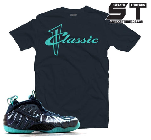 Shirts to match Foamposite aqua dark obsidian foam tee shirts.