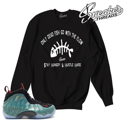 Foamposite gone fishing sweaters match foam gone fishing.