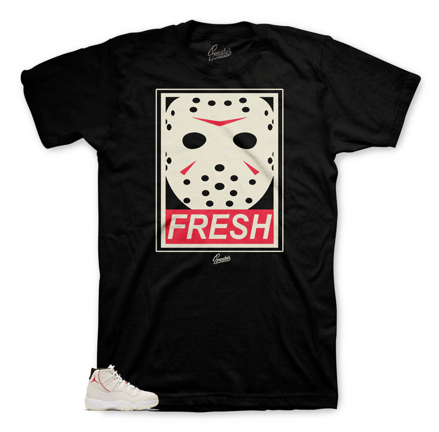 Fresh to death shirt for Platinum Tint 11's